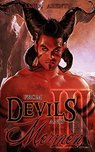 From Devils and Mermen - Band 3: Gay Yaoi Fantasy Romance von CreateSpace Independent Publishing Platform