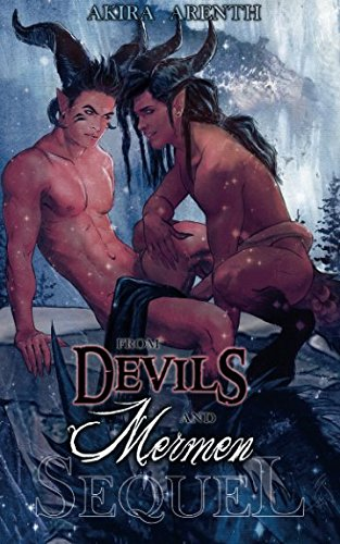 From Devils and Mermen - Sequel: Gay Yaoi Fantasy Romance von CreateSpace Independent Publishing Platform