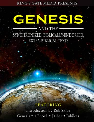 Genesis and the Synchronized, Biblically Endorsed, Extra-Biblical Texts von CreateSpace Independent Publishing Platform