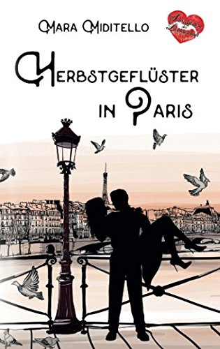 Herbstgeflüster in Paris (Verliebt in Paris, Band 1) von CreateSpace Independent Publishing Platform