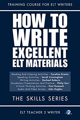 How To Write Excellent ELT Materials: The Skills Series von CreateSpace Independent Publishing Platform