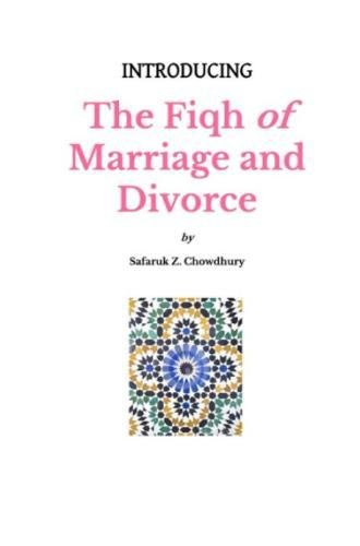 Introducing The Fiqh of Marriage and Divorce: Outlines and Basic Rulings (Introducing Fiqh Series, Band 6) von CreateSpace Independent Publishing Platform
