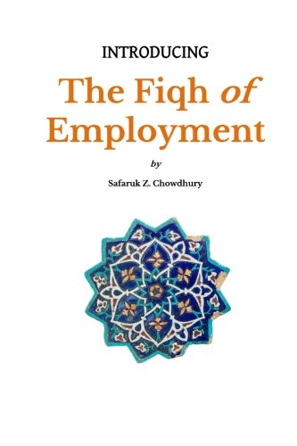 Introducing the Fiqh of Employment (Introducing Fiqh, Band 10) von CreateSpace Independent Publishing Platform