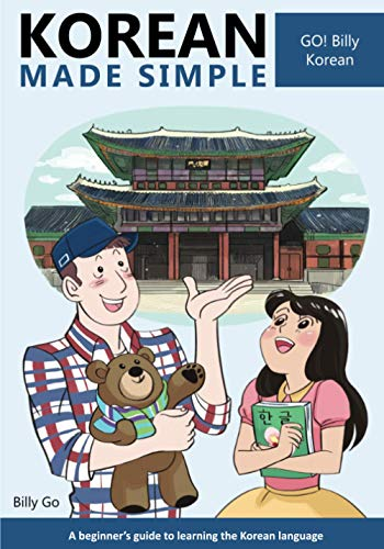 Korean Made Simple: A beginner's guide to learning the Korean language von CreateSpace Independent Publishing Platform