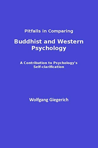 Pitfalls in Comparing Buddhist and Western Psychology: A contribution to psychology's self-clarification (ISPDI Monograph Series) von CreateSpace Independent Publishing Platform