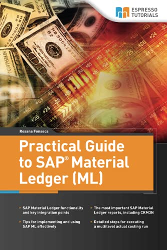 Practical Guide to SAP Material Ledger von CreateSpace Independent Publishing Platform