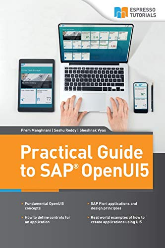 Practical Guide to SAP OpenUI5 von CreateSpace Independent Publishing Platform