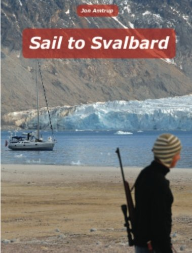 Sail to Svalbard von CreateSpace Independent Publishing Platform