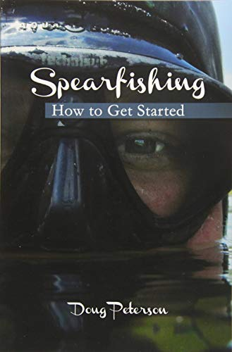 Spearfishing: How to Get Started von CreateSpace Independent Publishing Platform