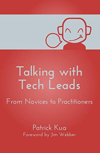 Talking with Tech Leads: From Novices to Practitioners von CreateSpace Independent Publishing Platform