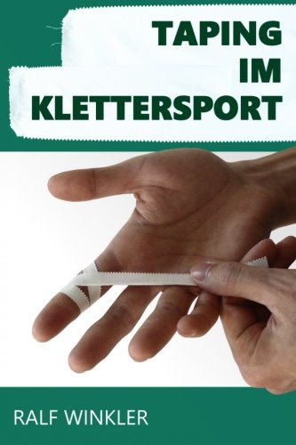 Taping im Klettersport von CreateSpace Independent Publishing Platform