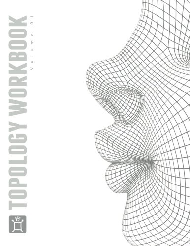 The Pushing Points Topology Workbook: Volume 01 von CreateSpace Independent Publishing Platform
