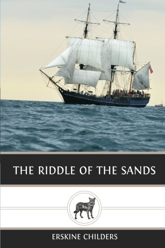 The Riddle of the Sands von CreateSpace Independent Publishing Platform