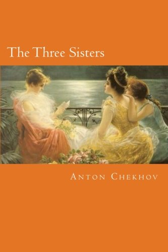 The Three Sisters von CreateSpace Independent Publishing Platform