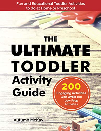 The Ultimate Toddler Activity Guide: Fun & educational activities to do with your toddler von CreateSpace Independent Publishing Platform