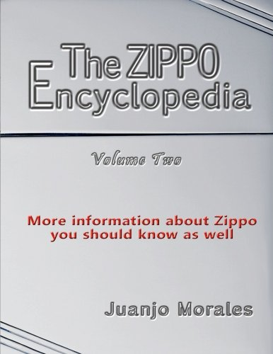 The Zippo Encyclopedia: More information about Zippo von CreateSpace Independent Publishing Platform