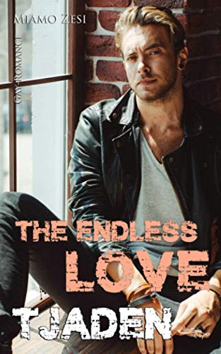 Tjaden: The endless love von CreateSpace Independent Publishing Platform
