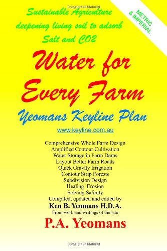 Water For Every Farm: Yeomans Keyline Plan von Createspace Independent Publishing Platform