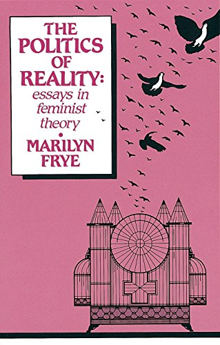 Politics of Reality: Essays in Feminist Theory (Crossing Press Feminist (Paperback)) von Crossing Press