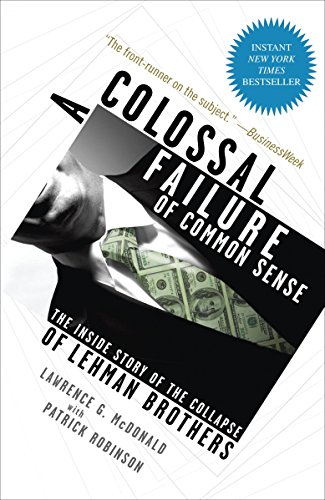 A Colossal Failure of Common Sense: The Inside Story of the Collapse of Lehman Brothers von The Crown Publishing Group