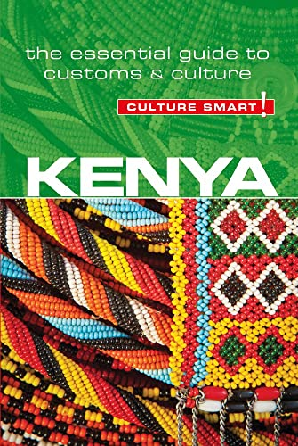 Kenya - Culture Smart!: The Essential Guide to Customs & Culture von Kuperard
