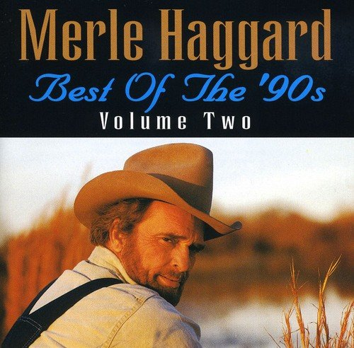 Best Of The 90's Vol. 2 von Haggard, Merle