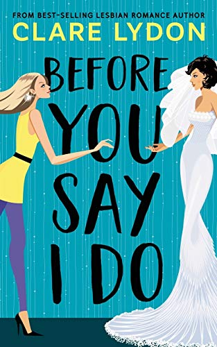 Before You Say I Do von Custard Books