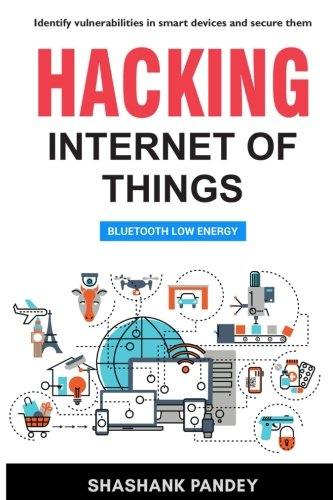 Hacking Internet of Things: Bluetooth Low Energy von Cytheon Ltd.