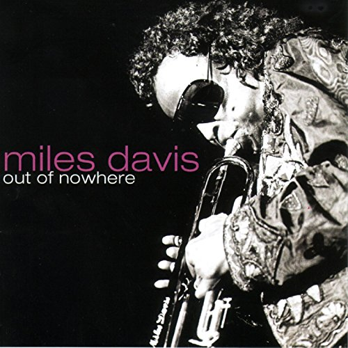 Out of Nowhere von DAVIS,MILES