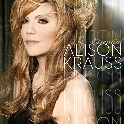 The Essential Alison Krauss von DECCA