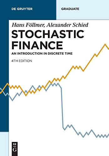 Stochastic Finance: An Introduction in Discrete Time (De Gruyter Textbook) von De Gruyter