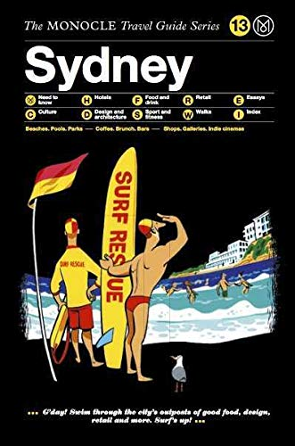 Sydney: Monocle Travel Guide Series: The Monocle Travel Guide Series von Die Gestalten Verlag