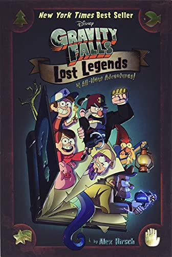 Gravity Falls: Lost Legends: 4 All-New Adventures! von Disney Press