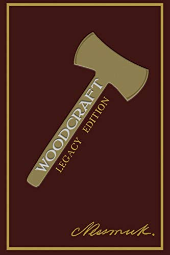 Woodcraft (Legacy Edition) (The Library of American Outdoors Classics, Band 2) von Doublebit Press