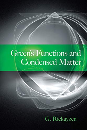 Green's Functions and Condensed Matter (Dover Books on Physics) von Dover Publications Inc.