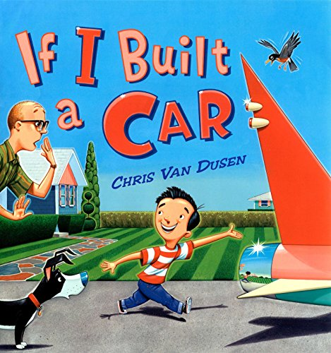 If I Built a Car von Dutton Books for Young Readers