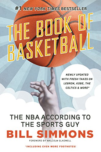 The Book of Basketball: The NBA According to The Sports Guy von ESPN