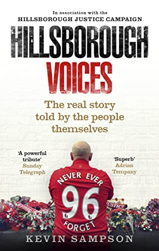 Hillsborough Voices: The Real Story Told by the People Themselves von Ebury Press