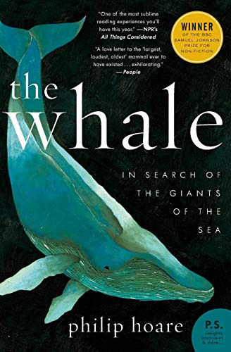 The Whale: In Search of the Giants of the Sea (P.S.) von Ecco