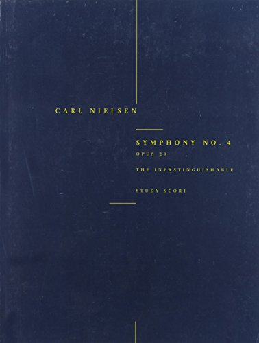 Carl Nielsen: Symphony No.4 'the Inextinguishable' Op.29 (Study Score) von Edition Wilhelm Hansen