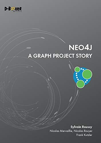 Neo4j - A Graph Project Story von Editions D-Booker