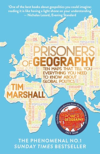 Prisoners of Geography: Ten Maps That Tell You Everything You Need to Know About Global Politics von Elliott & Thompson