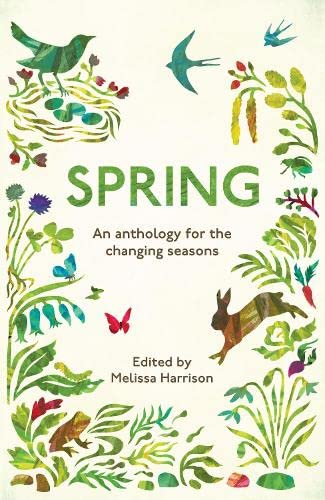 Spring: An Anthology for the Changing Seasons (Seasons 1) von Elliott & Thompson Limited