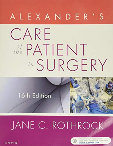 Alexander's Care of the Patient in Surgery von Elsevier