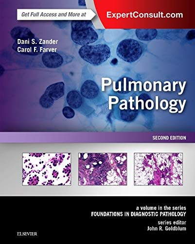Pulmonary Pathology: A Volume in the Series: Foundations in Diagnostic Pathology von Elsevier LTD, Oxford