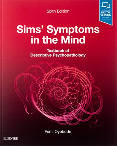 Sims' Symptoms in the Mind: Textbook of Descriptive Psychopathology von Elsevier LTD, Oxford