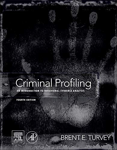 Criminal Profiling: An Introduction to Behavioral Evidence Analysis von Elsevier LTD, Oxford