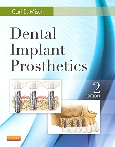 Dental Implant Prosthetics von Elsevier LTD, Oxford