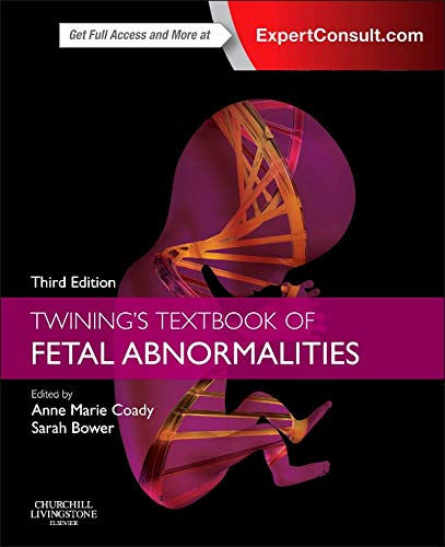 Twining's Textbook of Fetal Abnormalities: Expert Consult: Online and Print von Elsevier LTD, Oxford