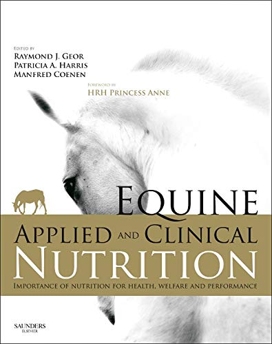 Equine Applied and Clinical Nutrition: Health, Welfare and Performance von Elsevier LTD, Oxford